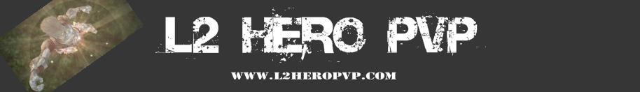 L2 HERO PVP